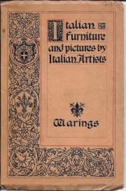 [Waring's Exhibition of Itlian Art 1909].