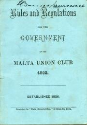 Rules and Regulations for the Government of the Malta Union Club