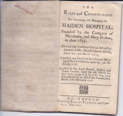 The Rules and Constitutions for Governing and Managing the Maiden-Hospital