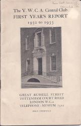 he Y.W.C.A. Central Club. First Year's Report. 1932 to 1933.