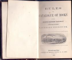 Rules and Catalogue of Books of the North Eastern Railway