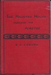 The Haunted House translated from Plautus