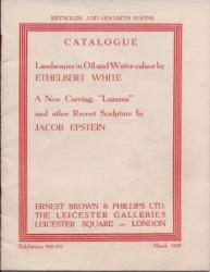 Catalogue. Landscapes in Oil and Water-colour by Ethelbert White.