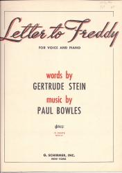Letter to Freddy. For voice and piano. Words by Gertrude Stein.